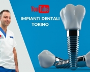 canale youtube impianti dentali Torino
